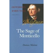 The Sage of Monticello by Dumas Malone