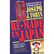 Re-made in Japan by Joseph J. Tobin