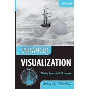 Enhanced Visualization by Barry G. Blundell