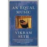 Vikram Seth An Equal Music