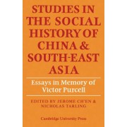 Studies in the Social History of China and South-East Asia by Jerome Ch'en