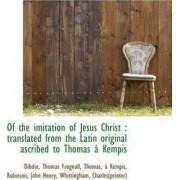 Of the Imitation of Jesus Christ by Dibdin Thomas Frognall