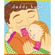 Daddy Hugs by Karen Katz