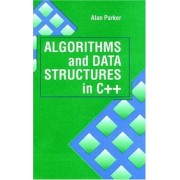 Algorithms and Data Structures in C++ by Alan Parker
