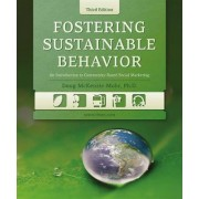 Fostering Sustainable Behavior by Doug McKenzie-Mohr