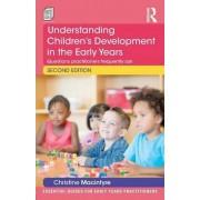 Understanding Children's Development in the Early Years by Christine Macintyre