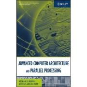 Advanced Computer Architecture and Parallel Processing: Advanced Computer Architecture v. 2 by Hesham El-Rewini