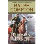 Dead Man's Ranch by Ralph Compton