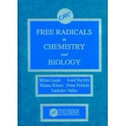 Free Radicals in Chemistry and Biology by Milan Lazar
