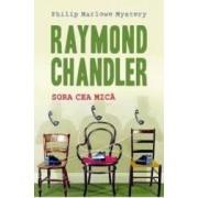 Sora cea mica ed.2013 - Raymond Chandler