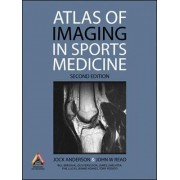 Atlas of Imaging in Sports Medicine by Jock Anderson