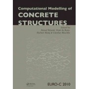 Computational Modelling of Concrete Structures by Nenad Bicanic