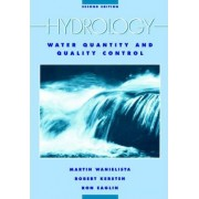 Hydrology and Water Quality Control by Martin P. Wanielista