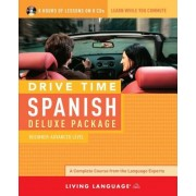 Drive Time Spanish Deluxe Package: Beginner-Advanced Level