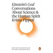 Einstein's God: Conversations about Science and the Human Spirit, Paperback
