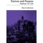Patriots and Paupers by Professor Mary Lindemann