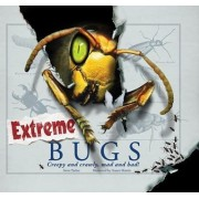 Extreme Bugs by Steve Parker