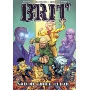 Brit Volume 3: FUBAR by Nate Bellegarde