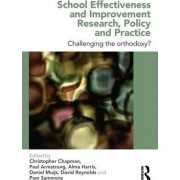 School Effectiveness and Improvement Research, Policy and Practice by Christopher Chapman