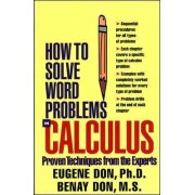 How to Solve Word Problems in Calculus by Eugene Don