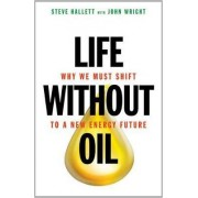 Life Without Oil by Steve Hallett