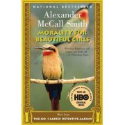 Morality for Beautiful Girls by Professor of Medical Law Alexander McCall Smith