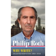 Philip Roth: Collected Nonfiction 1960-2013