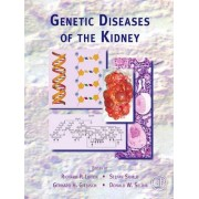 Genetic Diseases of the Kidney by Richard P. Lifton