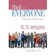 Paul for Everyone: Chapters 1-8 Pt. 1 by Canon N. T. Wright