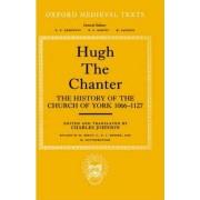 Hugh the Chanter by Hugh the Chanter