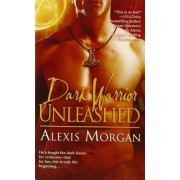 Dark Warrior Unleashed by Alexis Morgan