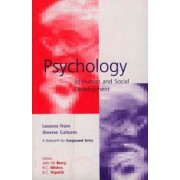 Psychology in Human and Social Development by John D. Berry