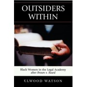 Outsiders within by Elwood Watson