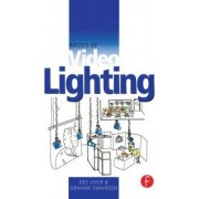 Basics of Video Lighting by Des Lyver