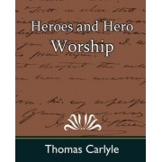 Heroes and Hero Worship by Carlyle Thomas