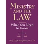 Ministry and the Law by Mary Angela Shaughnessy