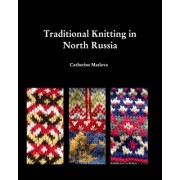 Knitting in North Russia