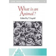 What is an Animal? by Tim Ingold