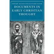Documents in Early Christian Thought by Mark Santer