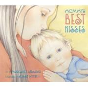Mommy's Best Kisses Board Book by Margaret Anastas