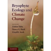 Bryophyte Ecology and Climate Change by Zoltan Tuba