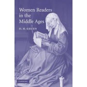 Women Readers in the Middle Ages by D. H. Green