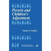 Poverty and Children's Adjustment by Suniya S. Luthar