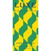 Sao Paulo Luxe City Guide by LUXE City Guides