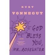 God Bless You, Mr. Rosewater by Kurt Vonnegut