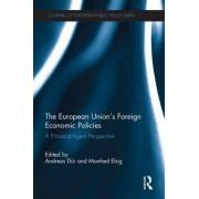 The European Union's Foreign Economic Policies