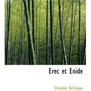 Erec Et Enide by Chretien de Troyes