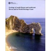 Geology of South Dorset and South-East Devon & Its World Heritage Coast by Bgs