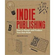 Indie Publishing by Ellen Lupton