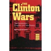 The Clinton Wars by Ryan C. Hendrickson